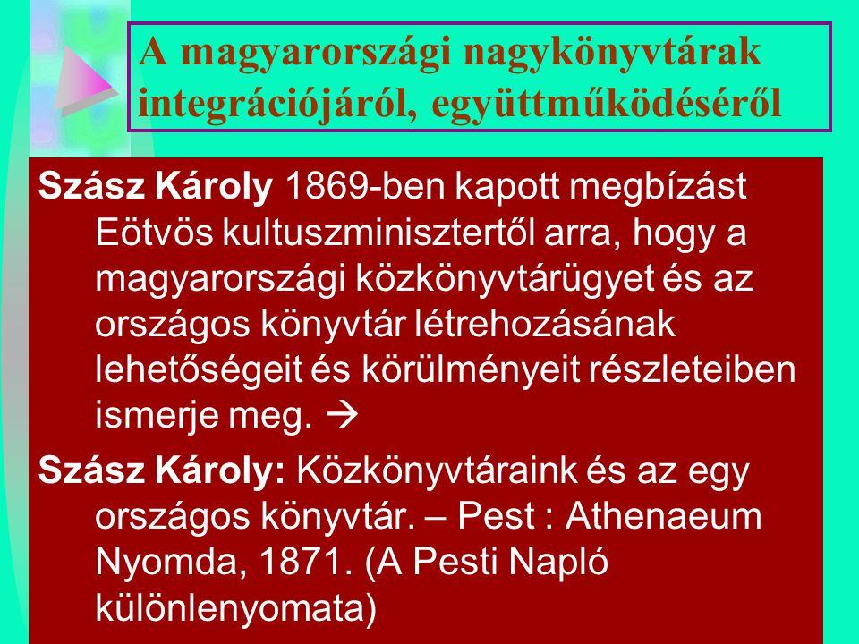 A magyarországi nagykönyvtárak integrációjáról, együttműködéséről
