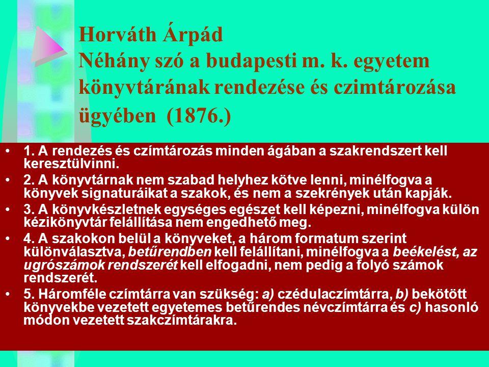 Horváth Árpád Néhány szó a budapesti m. k
