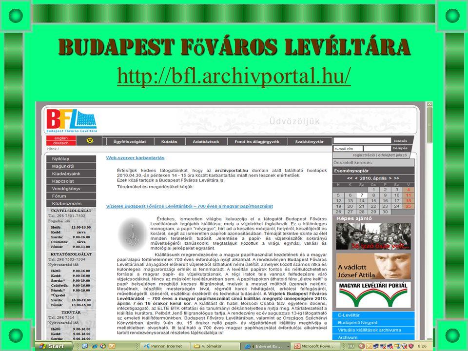 Budapest főváros levéltára http://bfl.archivportal.hu/
