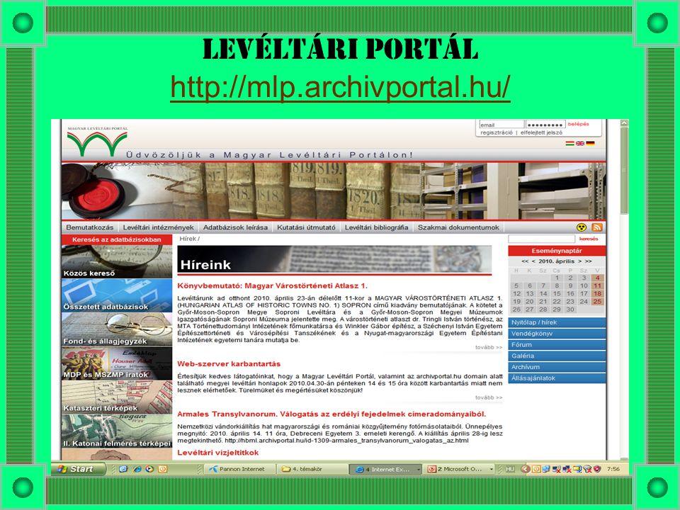 Levéltári portál http://mlp.archivportal.hu/