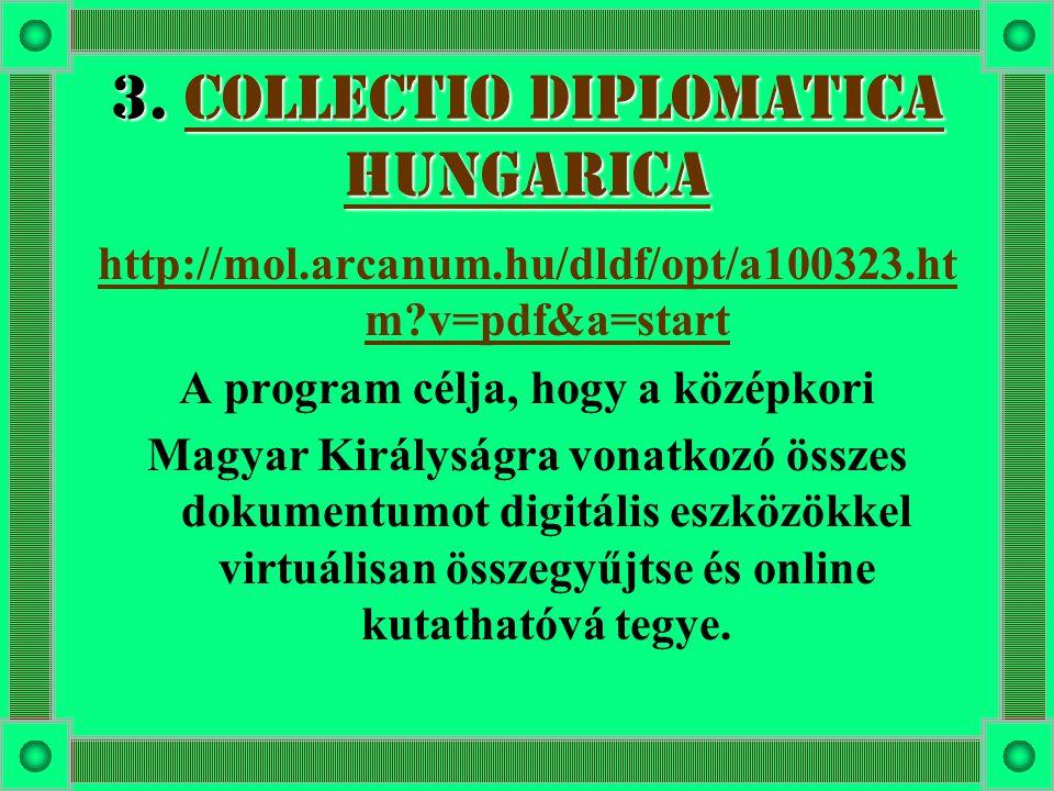 3. Collectio Diplomatica Hungarica