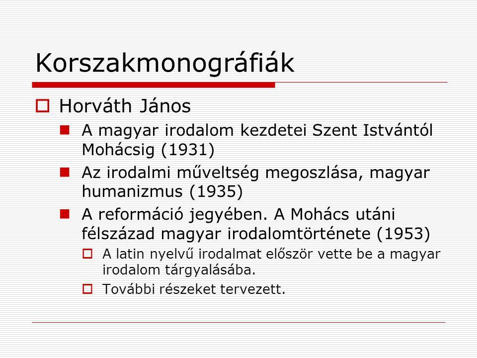 Korszakmonográfiák Horváth János