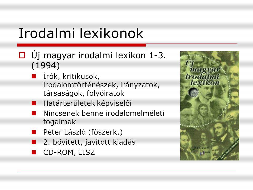 Irodalmi lexikonok Új magyar irodalmi lexikon 1-3. (1994)
