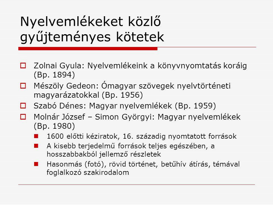 Nyelvemlékeket közlő gyűjteményes kötetek