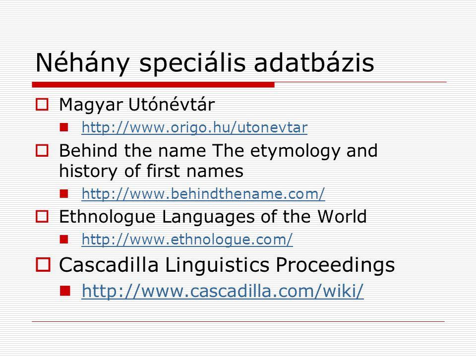 Néhány speciális adatbázis