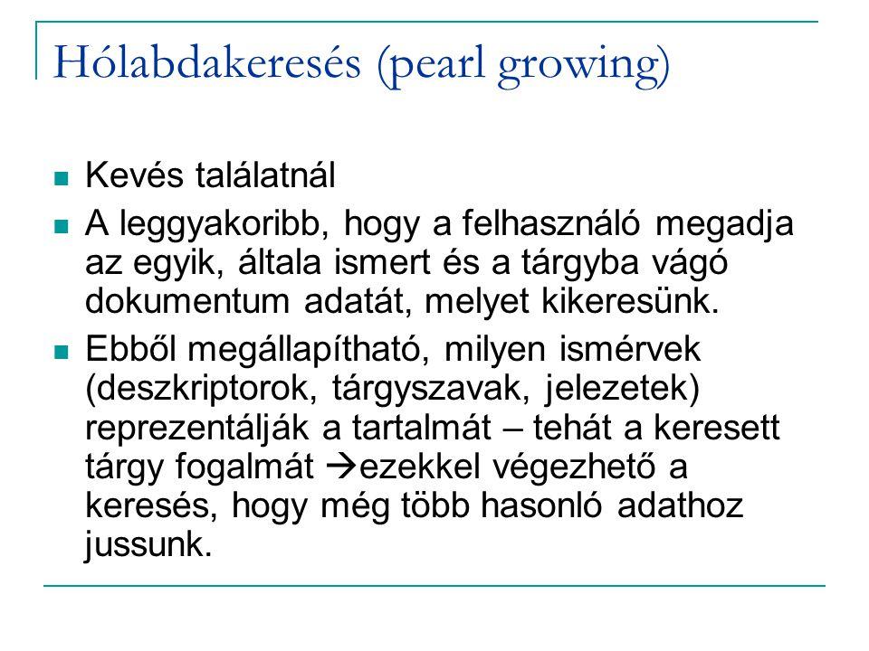 Hólabdakeresés (pearl growing)