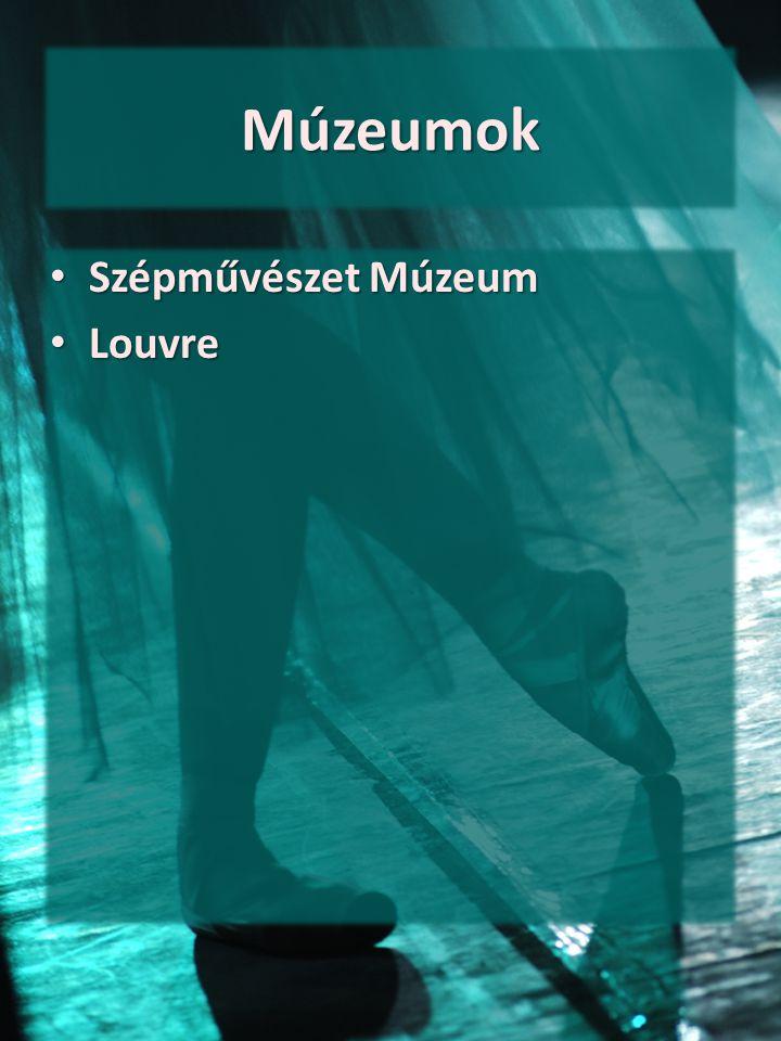 Múzeumok Szépművészet Múzeum Louvre