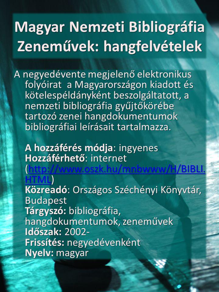 Magyar Nemzeti Bibliográfia Zeneművek: hangfelvételek