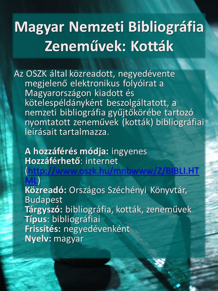 Magyar Nemzeti Bibliográfia Zeneművek: Kották