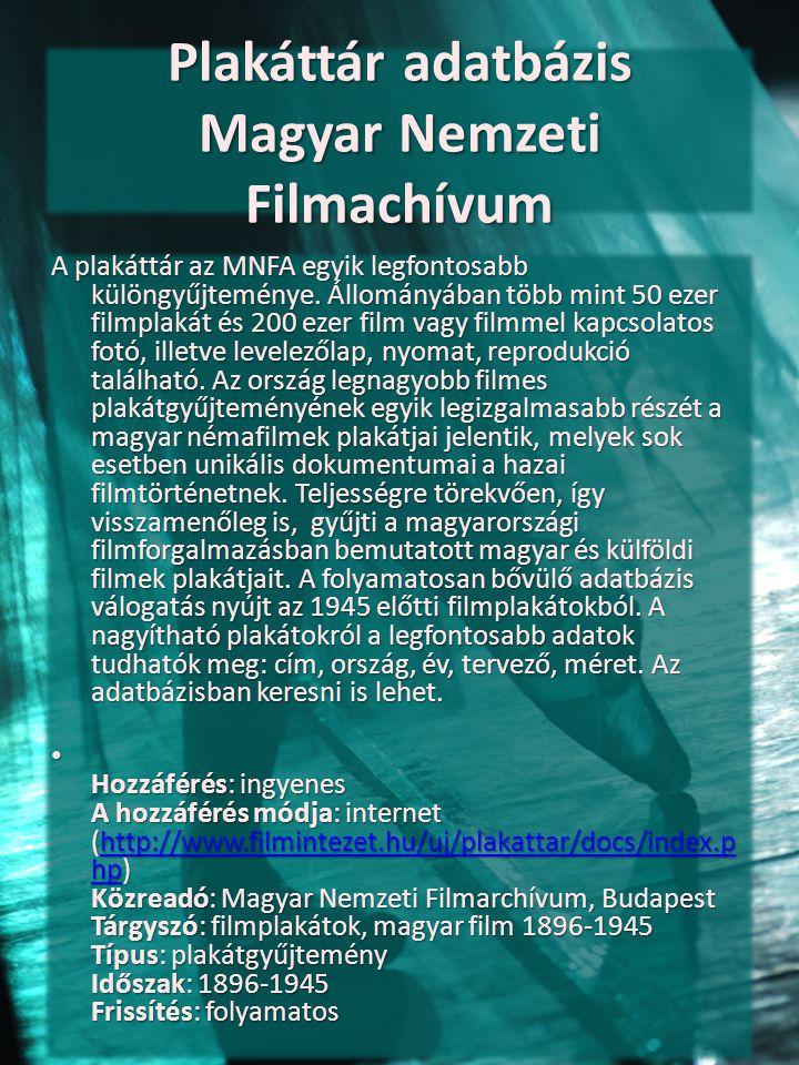 Plakáttár adatbázis Magyar Nemzeti Filmachívum