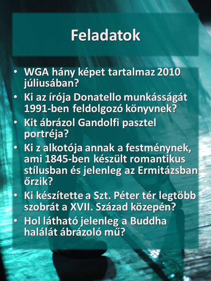 Feladatok WGA hány képet tartalmaz 2010 júliusában