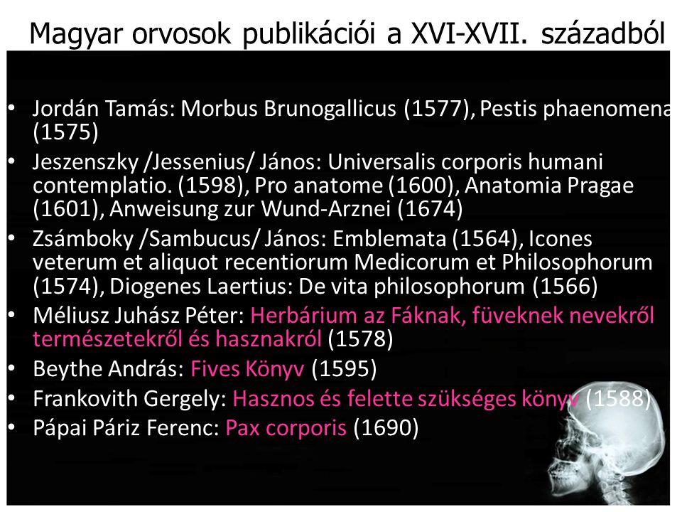 Magyar orvosok publikációi a XVI-XVII. századból