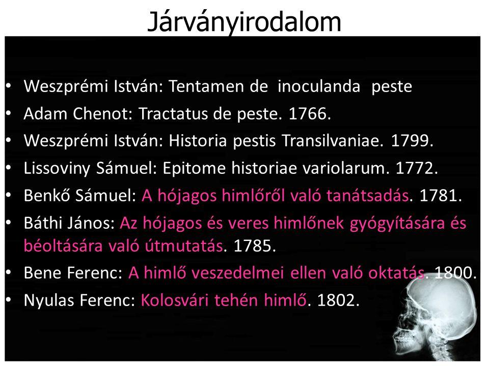 Járványirodalom Weszprémi István: Tentamen de inoculanda peste