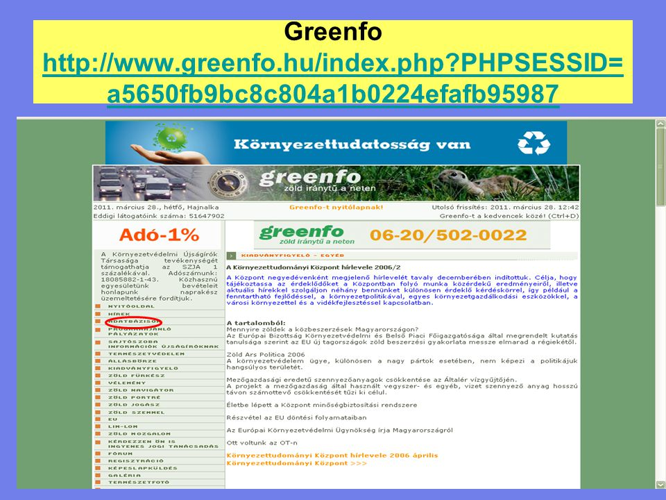 Greenfo http://www. greenfo. hu/index. php