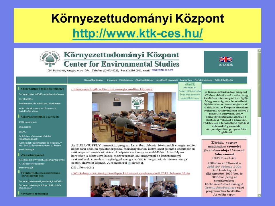 Környezettudományi Központ http://www.ktk-ces.hu/