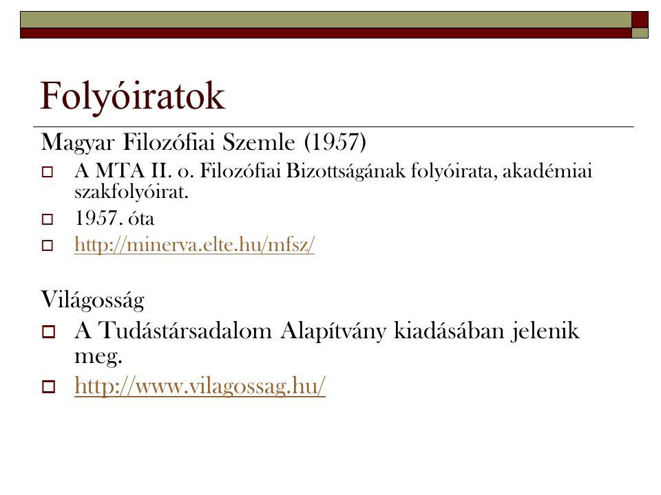 Folyóiratok Magyar Filozófiai Szemle (1957) Világosság
