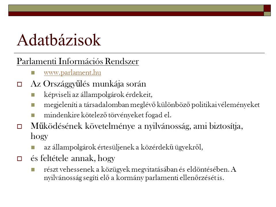 Adatbázisok Parlamenti Információs Rendszer