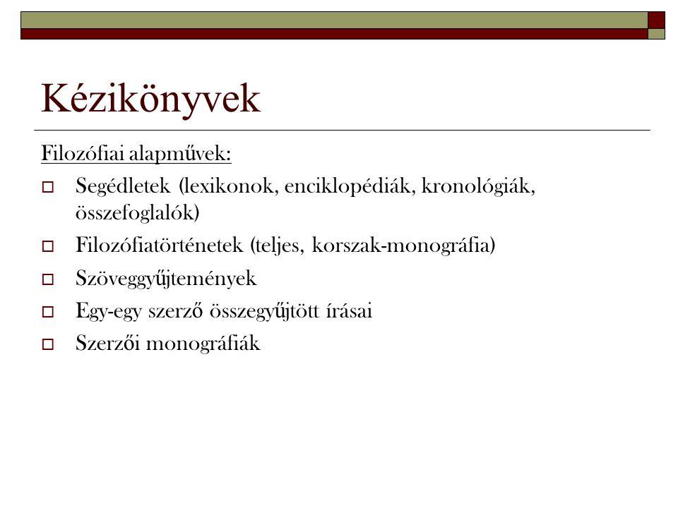 Kézikönyvek Filozófiai alapművek: