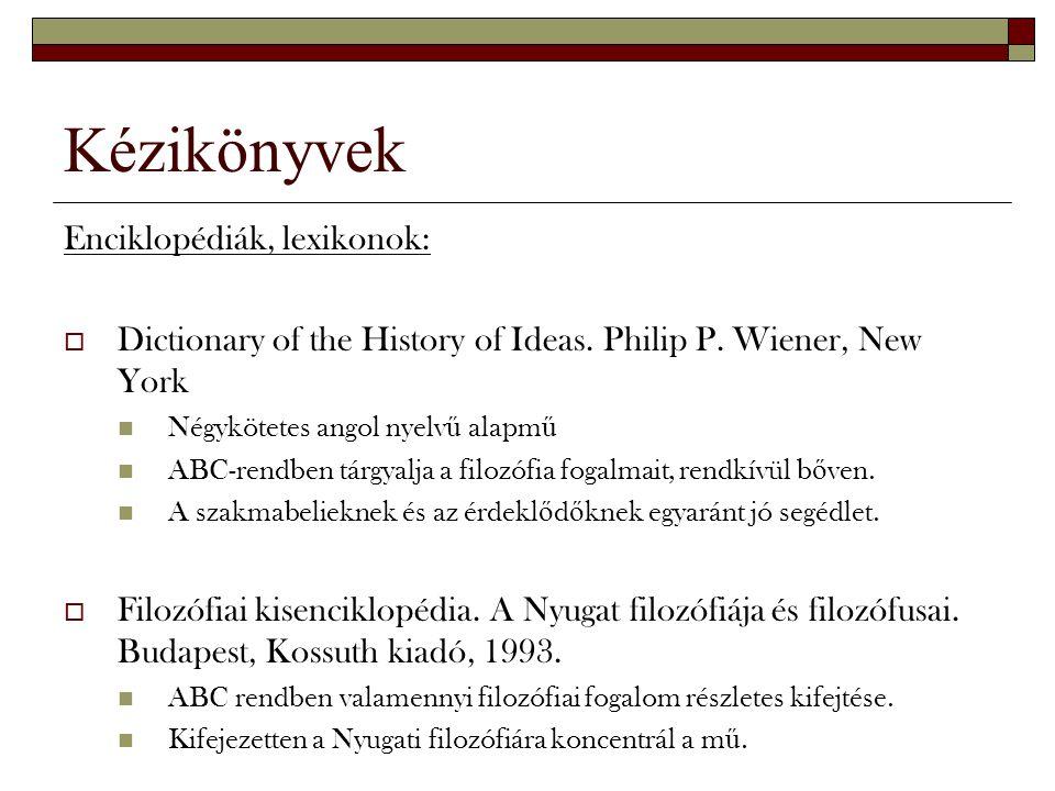 Kézikönyvek Enciklopédiák, lexikonok: