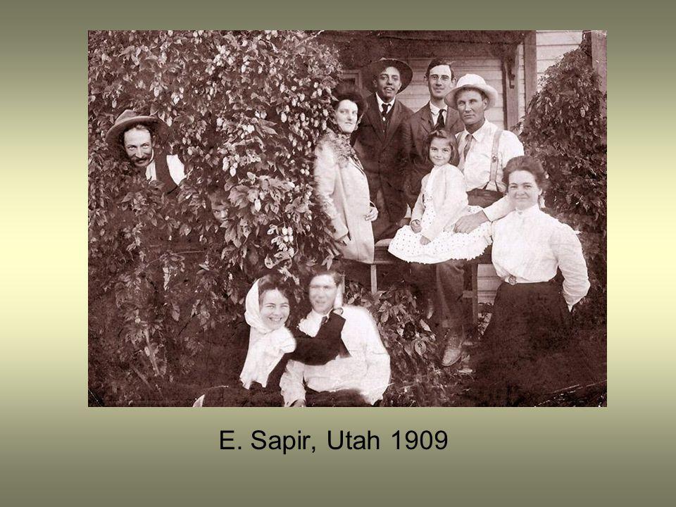 E. Sapir, Utah 1909