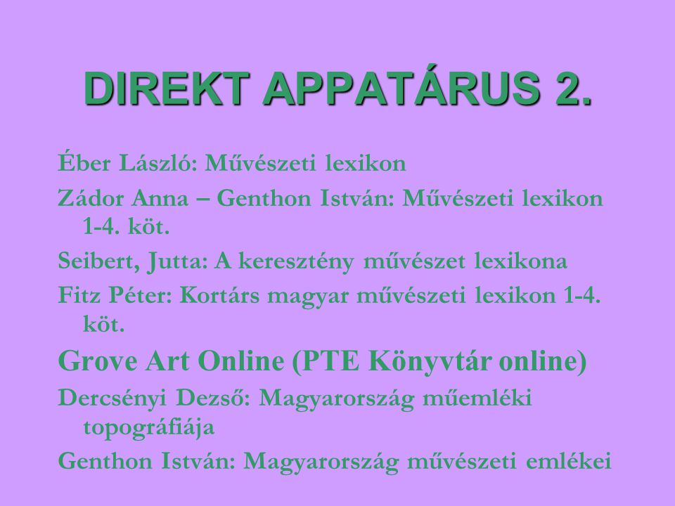 DIREKT APPATÁRUS 2. Grove Art Online (PTE Könyvtár online)