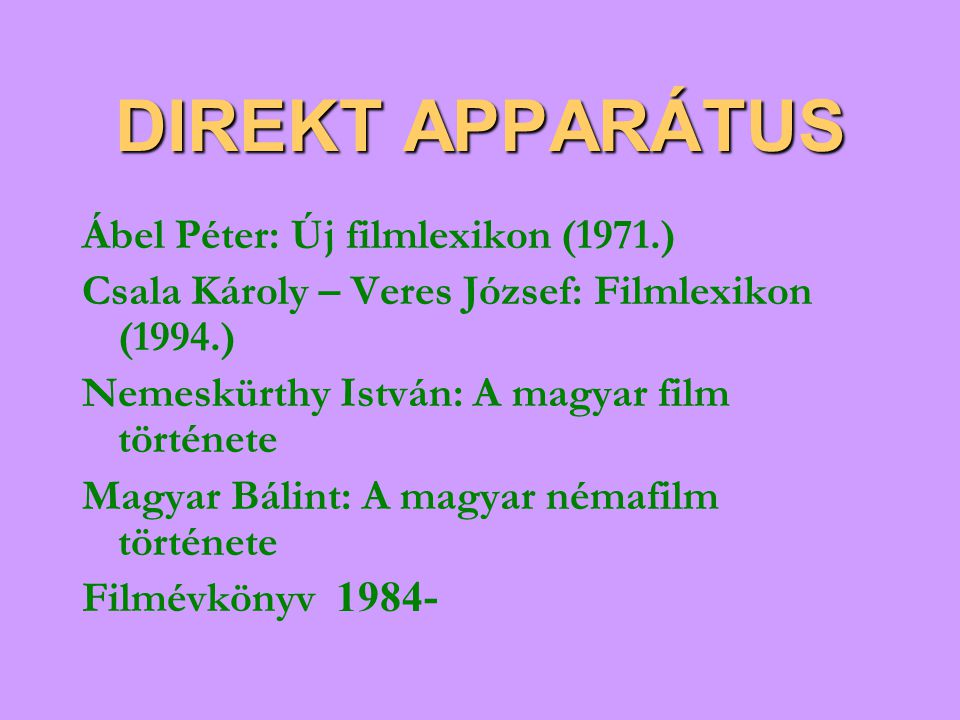 DIREKT APPARÁTUS Ábel Péter: Új filmlexikon (1971.)