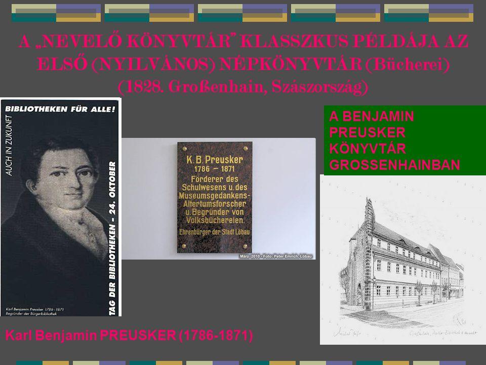 """A """"NEVELŐ KÖNYVTÁR KLASSZKUS PÉLDÁJA AZ ELSŐ (NYILVÁNOS) NÉPKÖNYVTÁR (Bücherei) (1828. Großenhain, Szászország)"""