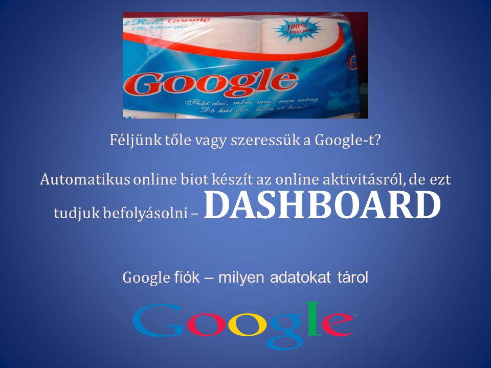 Féljünk tőle vagy szeressük a Google-t