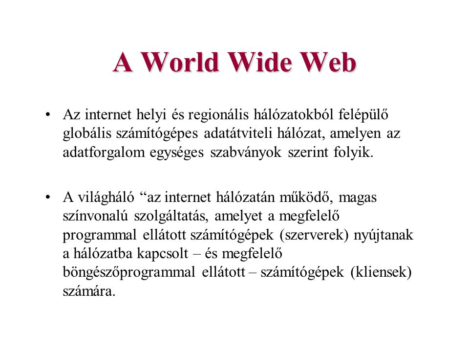 A World Wide Web