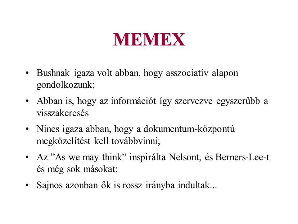 MEMEX Bushnak igaza volt abban, hogy asszociatív alapon gondolkozunk;
