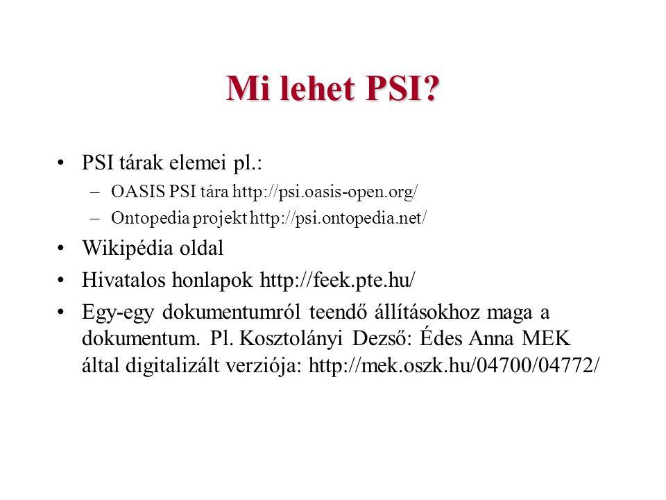 Mi lehet PSI PSI tárak elemei pl.: Wikipédia oldal