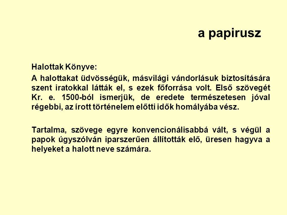 a papirusz Halottak Könyve: