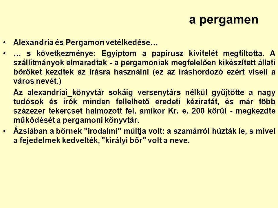 a pergamen Alexandria és Pergamon vetélkedése…