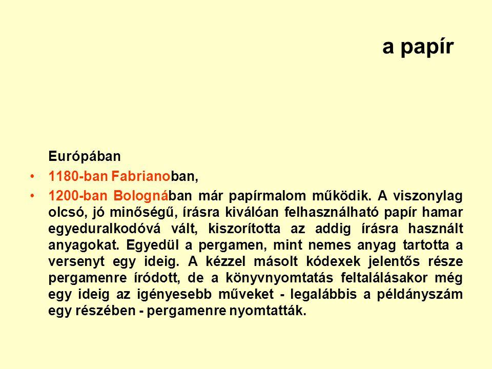a papír Európában 1180-ban Fabrianoban,