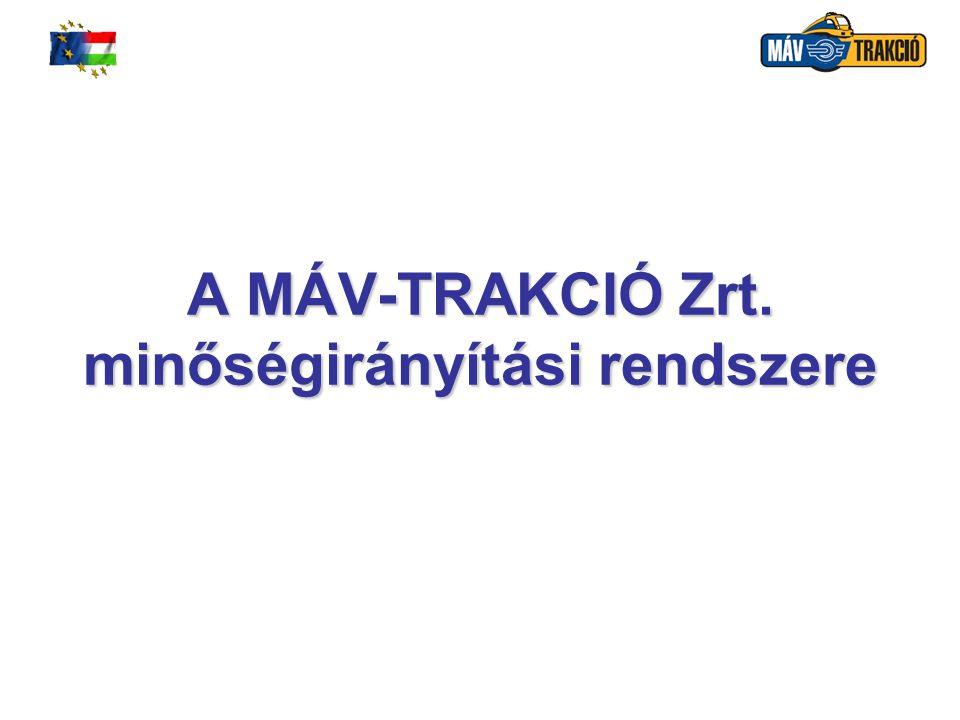 A MÁV-TRAKCIÓ Zrt. minőségirányítási rendszere