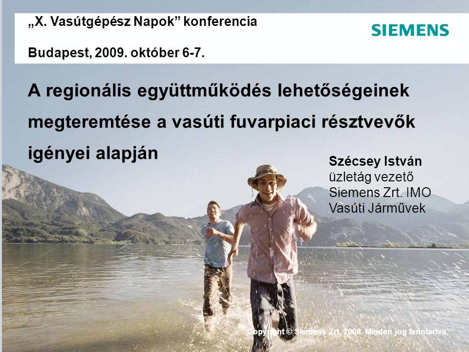 """""""X. Vasútgépész Napok konferencia Budapest, 2009. október 6-7."""