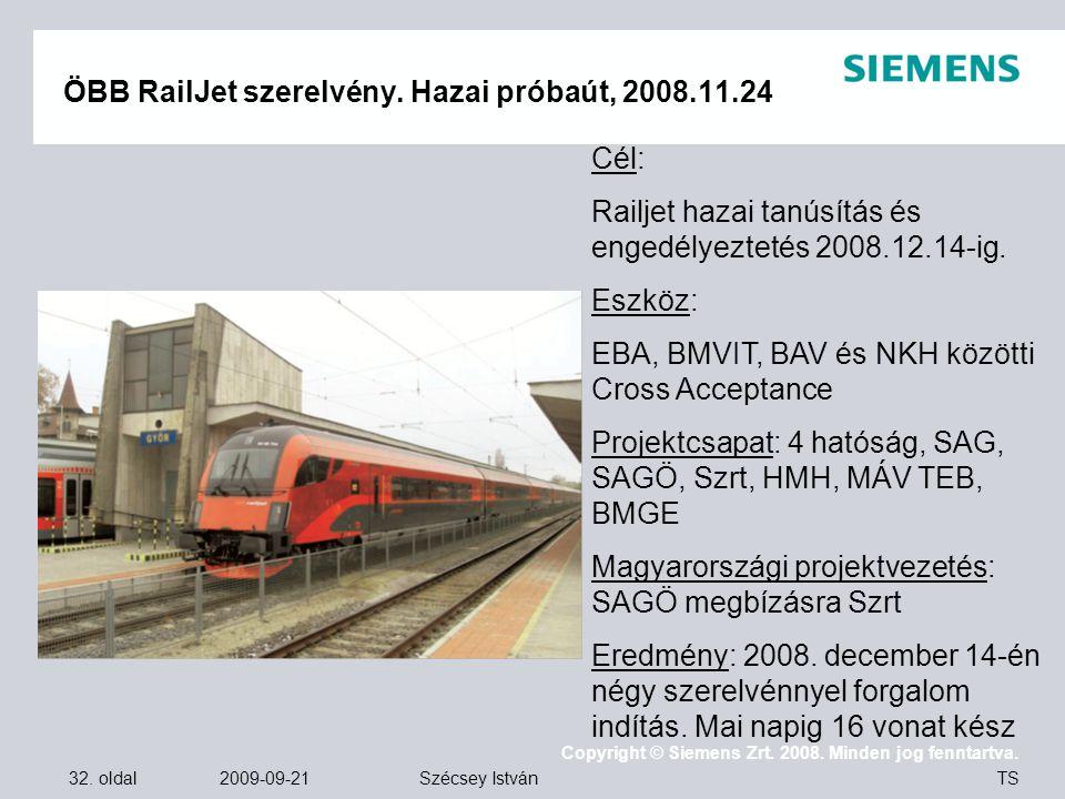 ÖBB RailJet szerelvény. Hazai próbaút, 2008.11.24