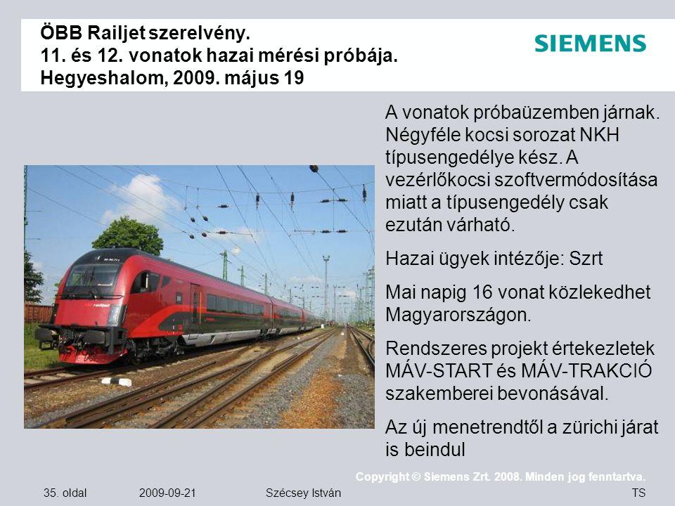 ÖBB Railjet szerelvény. 11. és 12. vonatok hazai mérési próbája