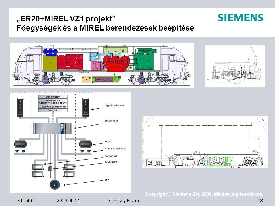 """""""ER20+MIREL VZ1 projekt Főegységek és a MIREL berendezések beépítése"""