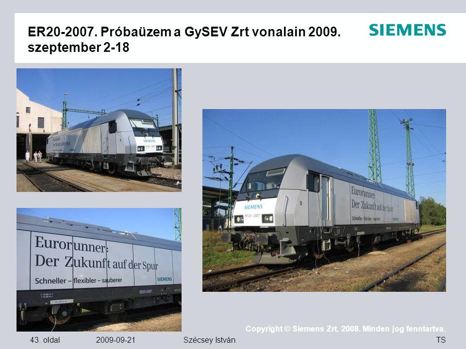 ER20-2007. Próbaüzem a GySEV Zrt vonalain 2009. szeptember 2-18