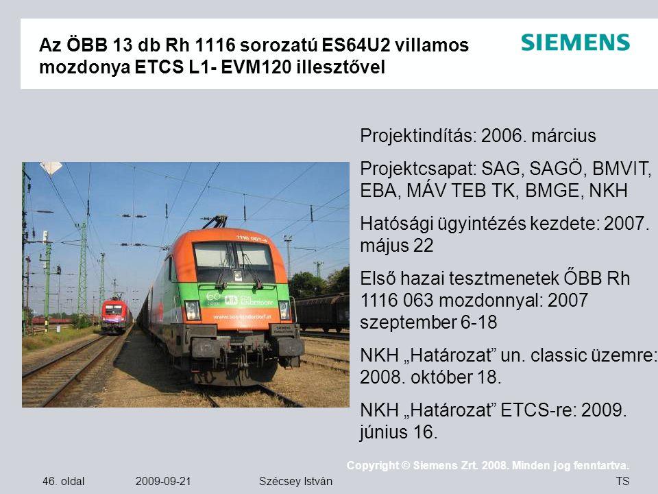 Az ÖBB 13 db Rh 1116 sorozatú ES64U2 villamos mozdonya ETCS L1- EVM120 illesztővel