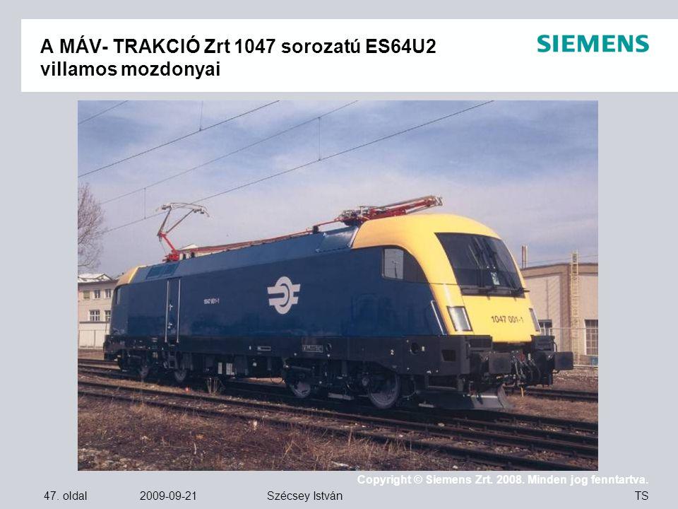 A MÁV- TRAKCIÓ Zrt 1047 sorozatú ES64U2 villamos mozdonyai