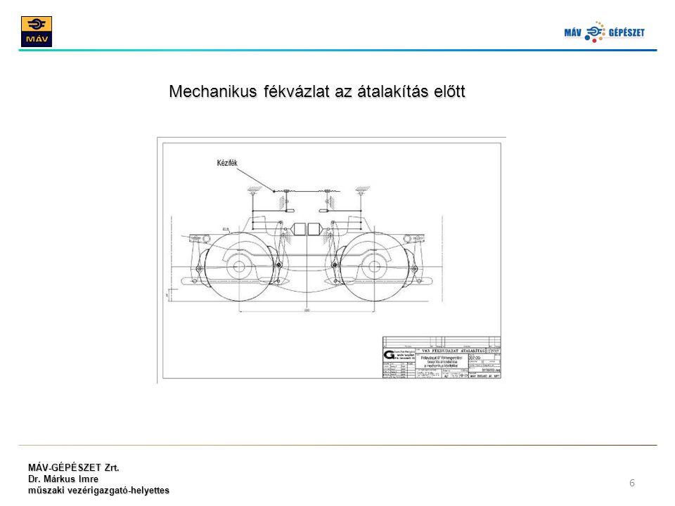 Mechanikus fékvázlat az átalakítás előtt