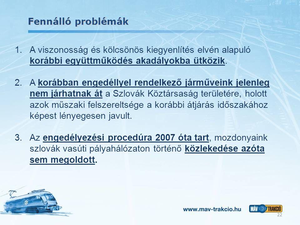 Fennálló problémák A viszonosság és kölcsönös kiegyenlítés elvén alapuló korábbi együttműködés akadályokba ütközik.