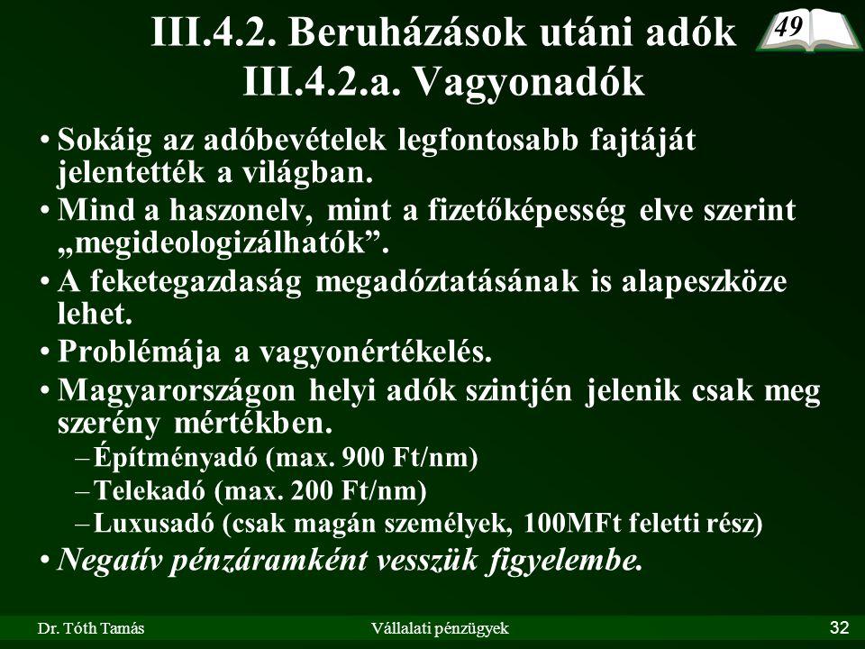 III.4.2. Beruházások utáni adók III.4.2.a. Vagyonadók