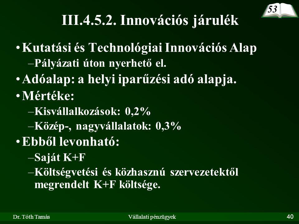 III.4.5.2. Innovációs járulék