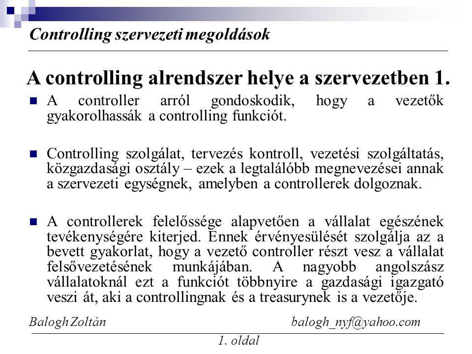 A controlling alrendszer helye a szervezetben 1.