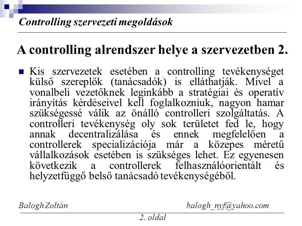 A controlling alrendszer helye a szervezetben 2.