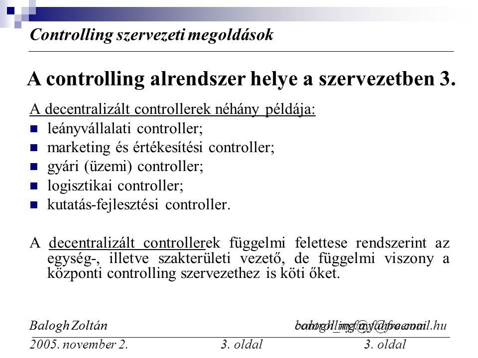 A controlling alrendszer helye a szervezetben 3.