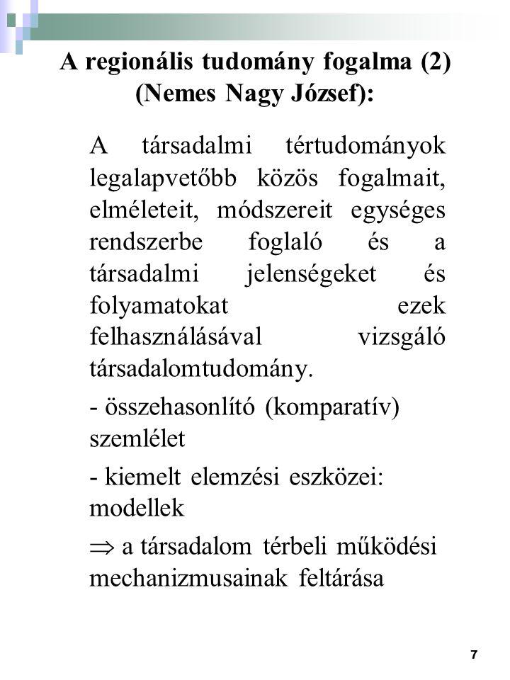 A regionális tudomány fogalma (2) (Nemes Nagy József):
